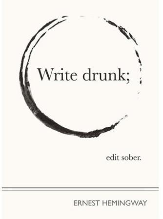 Write-Drunk-Edit-Sober-Ernest-Hemingway